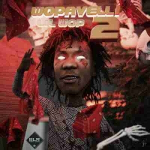 Wopavelli 2 BY Lil Wop